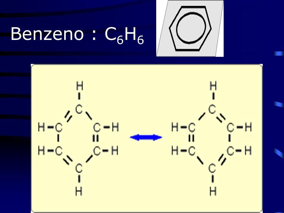 Benzeno : C6H6