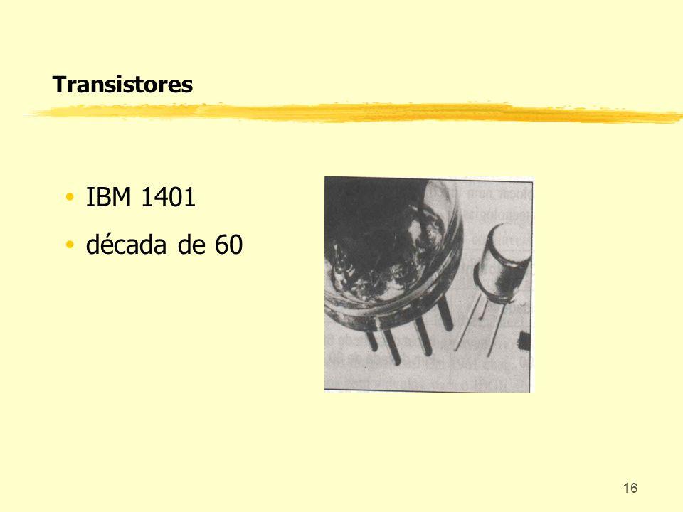 Transistores IBM 1401 década de 60