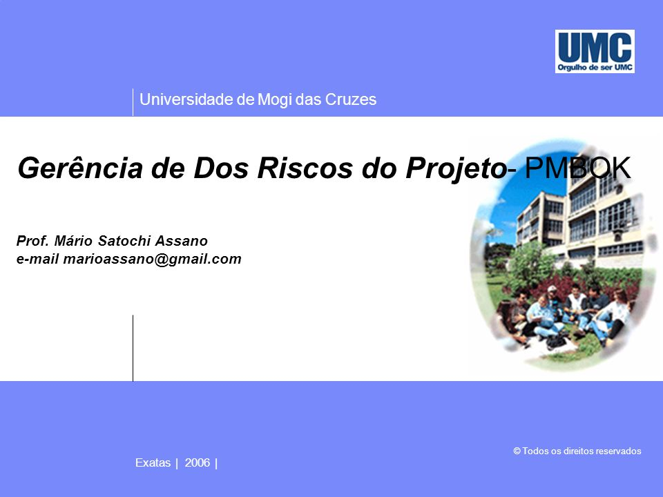 Gerência de Dos Riscos do Projeto- PMBOK Prof