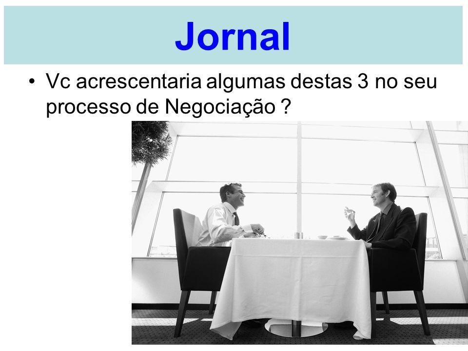 Jornal Vc acrescentaria algumas destas 3 no seu processo de Negociação A Ornellas - UMC