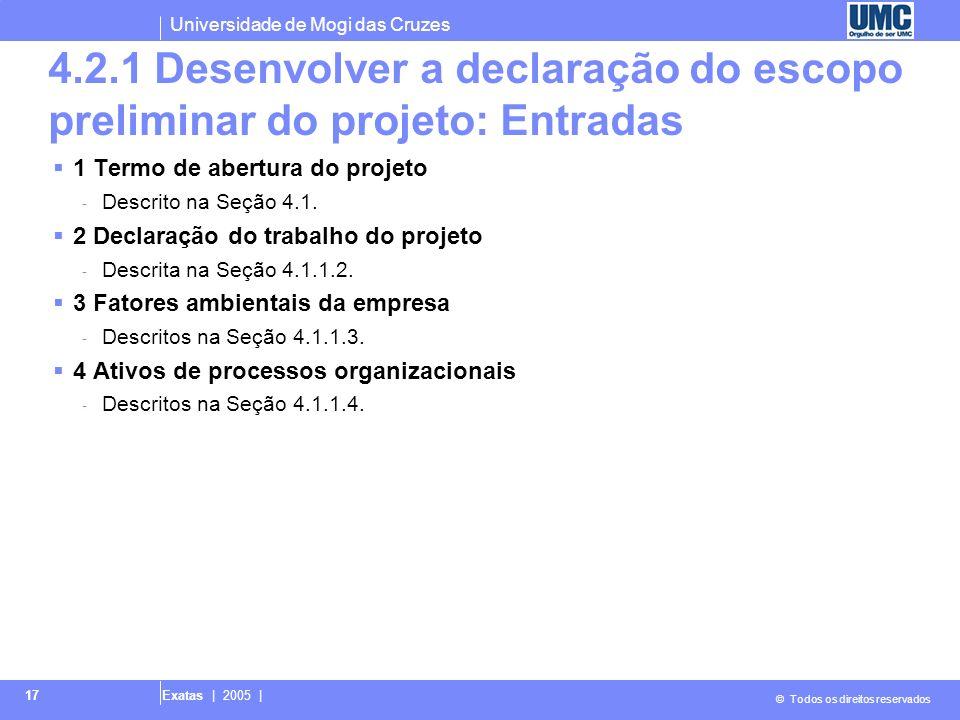 4.2.1 Desenvolver a declaração do escopo preliminar do projeto: Entradas
