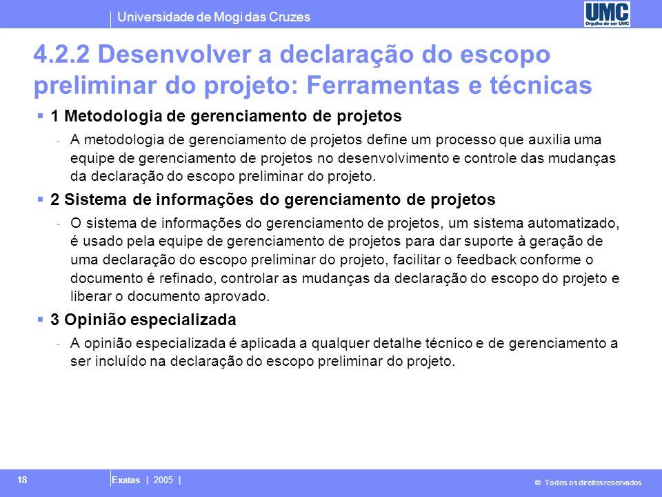 4.2.2 Desenvolver a declaração do escopo preliminar do projeto: Ferramentas e técnicas