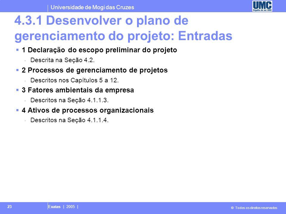 4.3.1 Desenvolver o plano de gerenciamento do projeto: Entradas