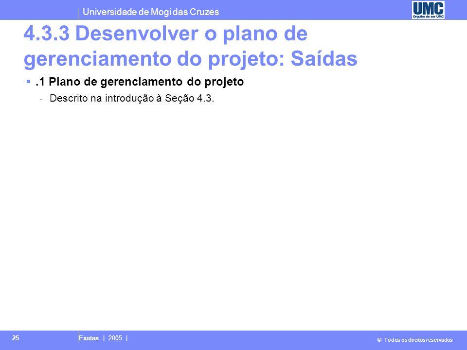 4.3.3 Desenvolver o plano de gerenciamento do projeto: Saídas