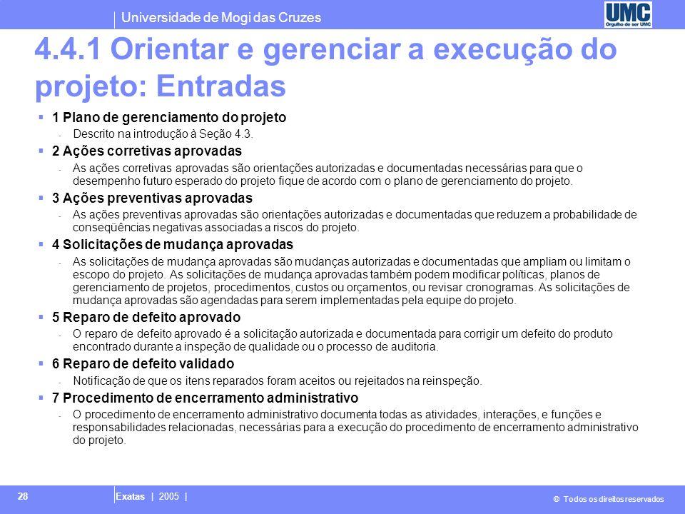 4.4.1 Orientar e gerenciar a execução do projeto: Entradas