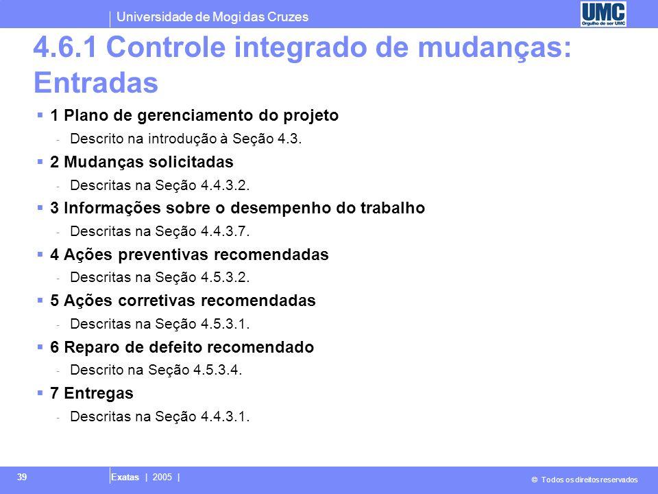 4.6.1 Controle integrado de mudanças: Entradas