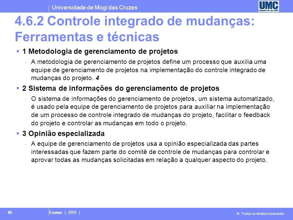 4.6.2 Controle integrado de mudanças: Ferramentas e técnicas