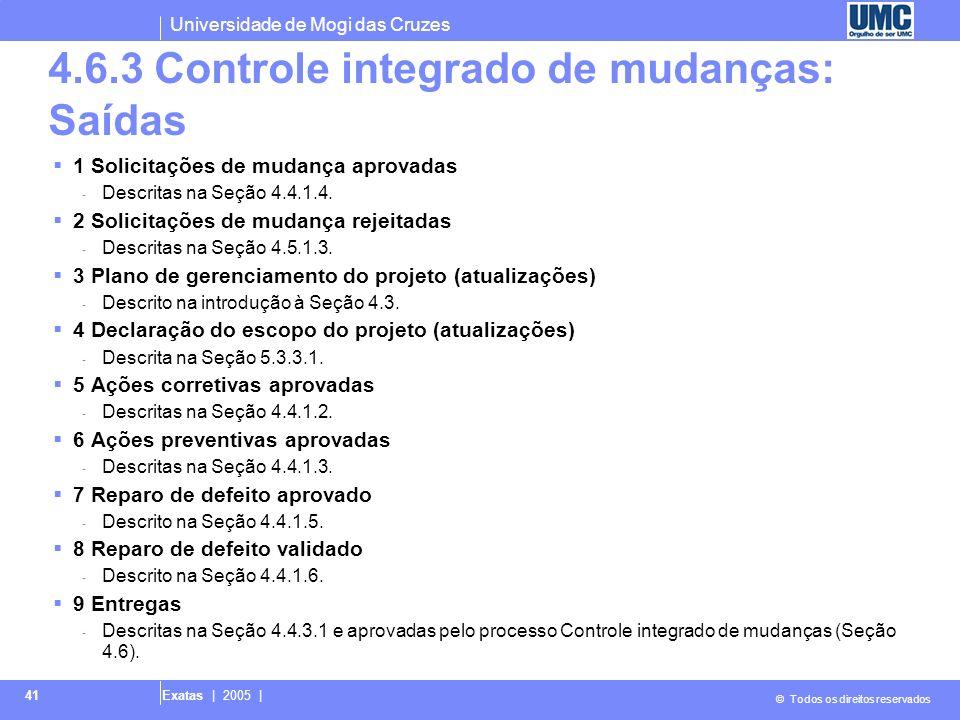 4.6.3 Controle integrado de mudanças: Saídas