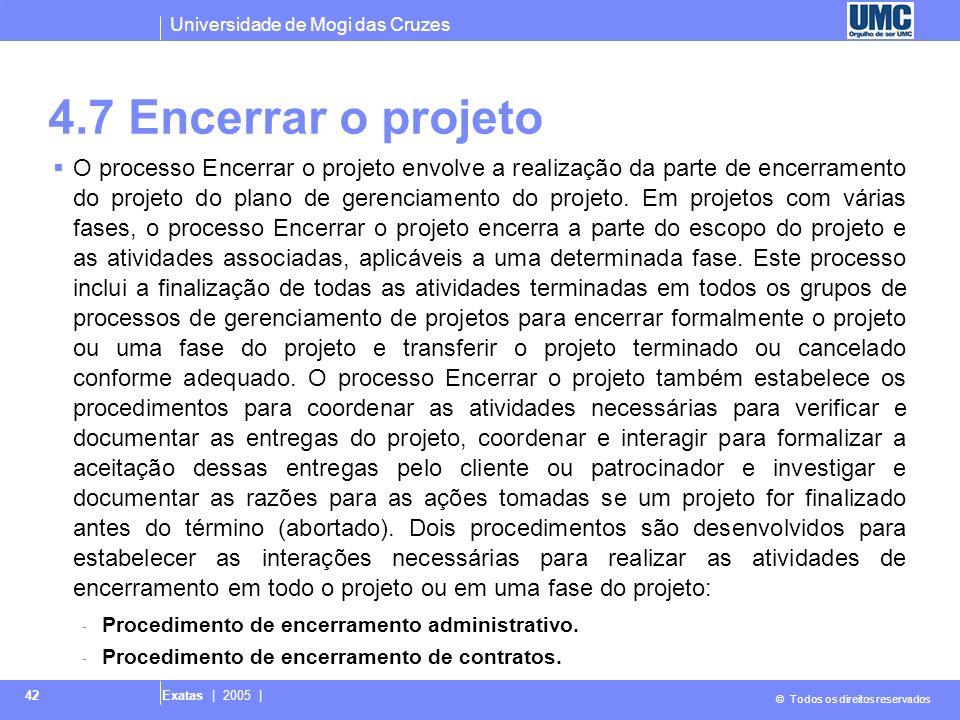 4.7 Encerrar o projeto