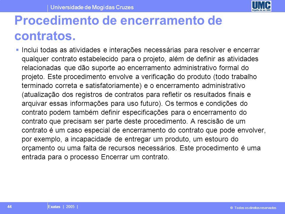 Procedimento de encerramento de contratos.