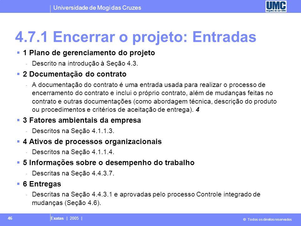 4.7.1 Encerrar o projeto: Entradas