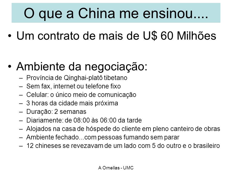 O que a China me ensinou.... Um contrato de mais de U$ 60 Milhões
