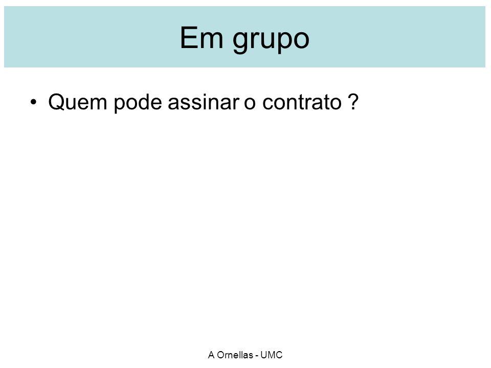 Em grupo Quem pode assinar o contrato A Ornellas - UMC