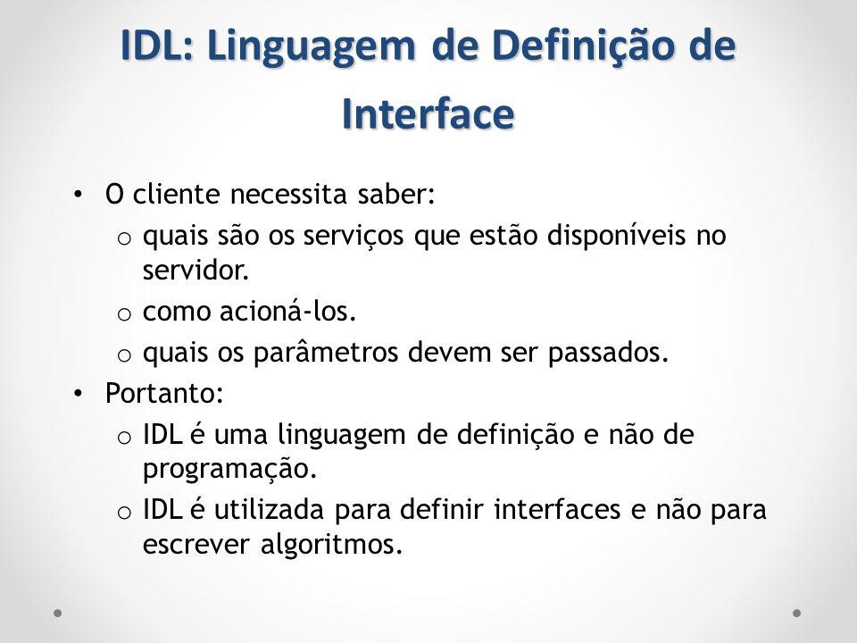 IDL: Linguagem de Definição de Interface