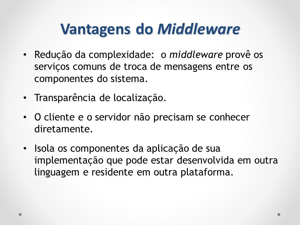Vantagens do Middleware