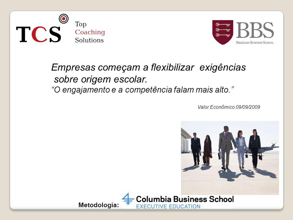 Empresas começam a flexibilizar exigências sobre origem escolar.