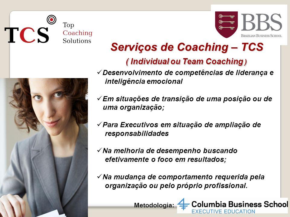 Serviços de Coaching – TCS ( Individual ou Team Coaching )