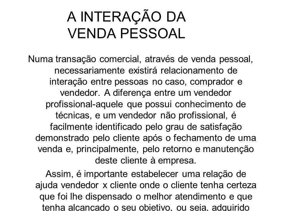 A INTERAÇÃO DA VENDA PESSOAL