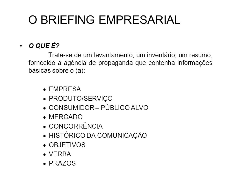 O BRIEFING EMPRESARIAL
