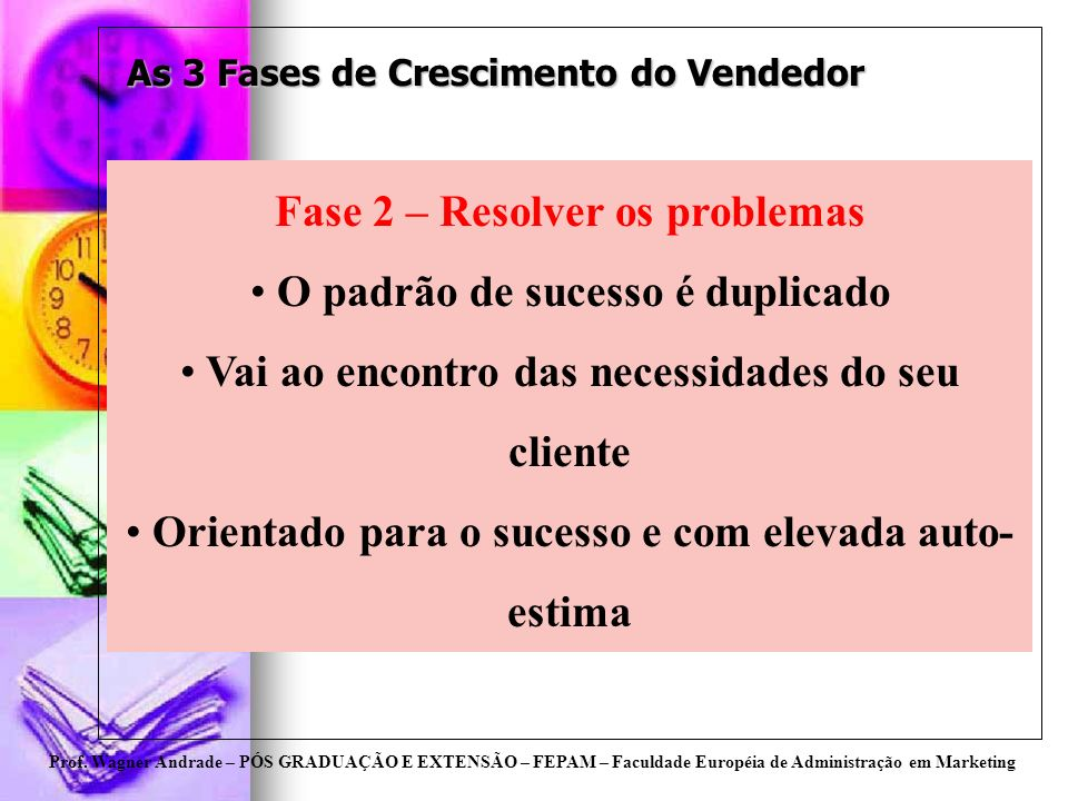 As 3 Fases de Crescimento do Vendedor