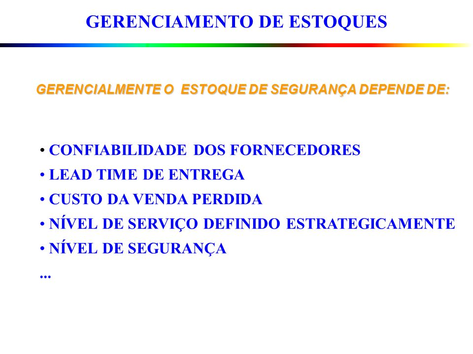 GERENCIAMENTO DE ESTOQUES