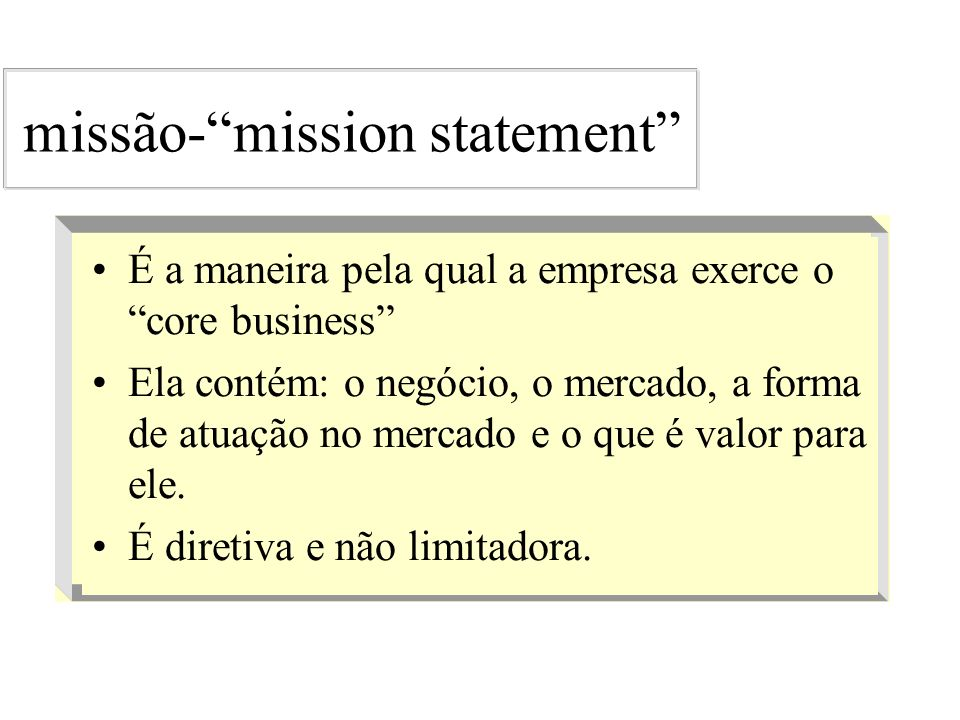 missão- mission statement
