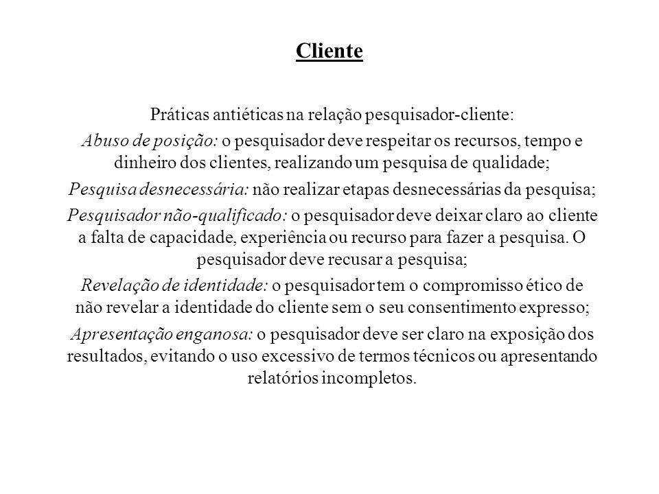 Práticas antiéticas na relação pesquisador-cliente: