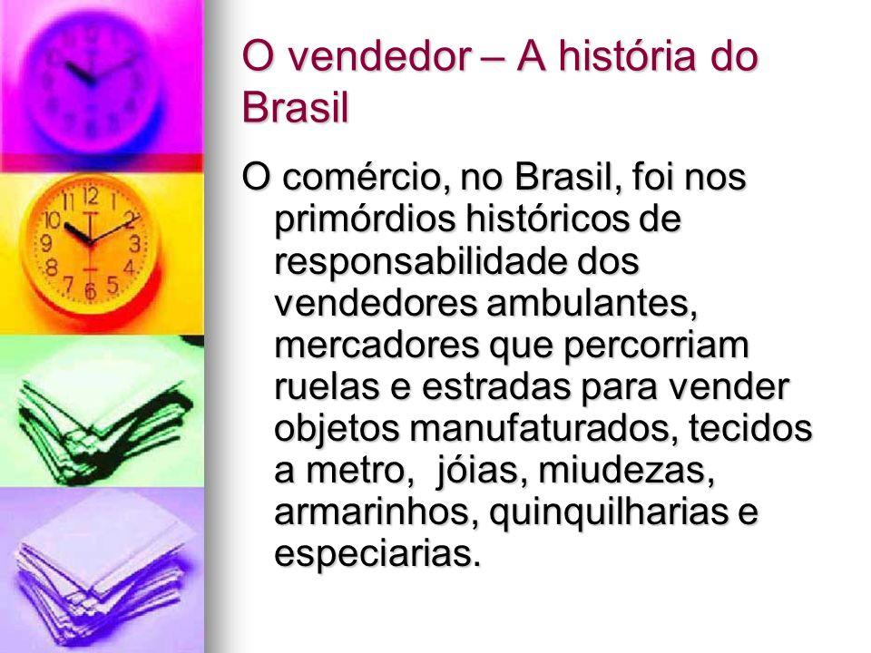 O vendedor – A história do Brasil