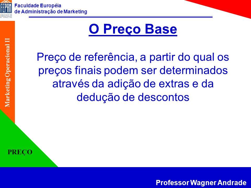 O Preço Base Preço de referência, a partir do qual os preços finais podem ser determinados através da adição de extras e da dedução de descontos.