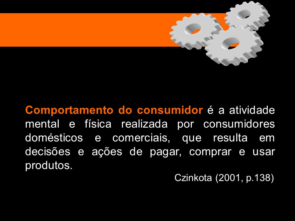 Comportamento do consumidor é a atividade mental e física realizada por consumidores domésticos e comerciais, que resulta em decisões e ações de pagar, comprar e usar produtos.