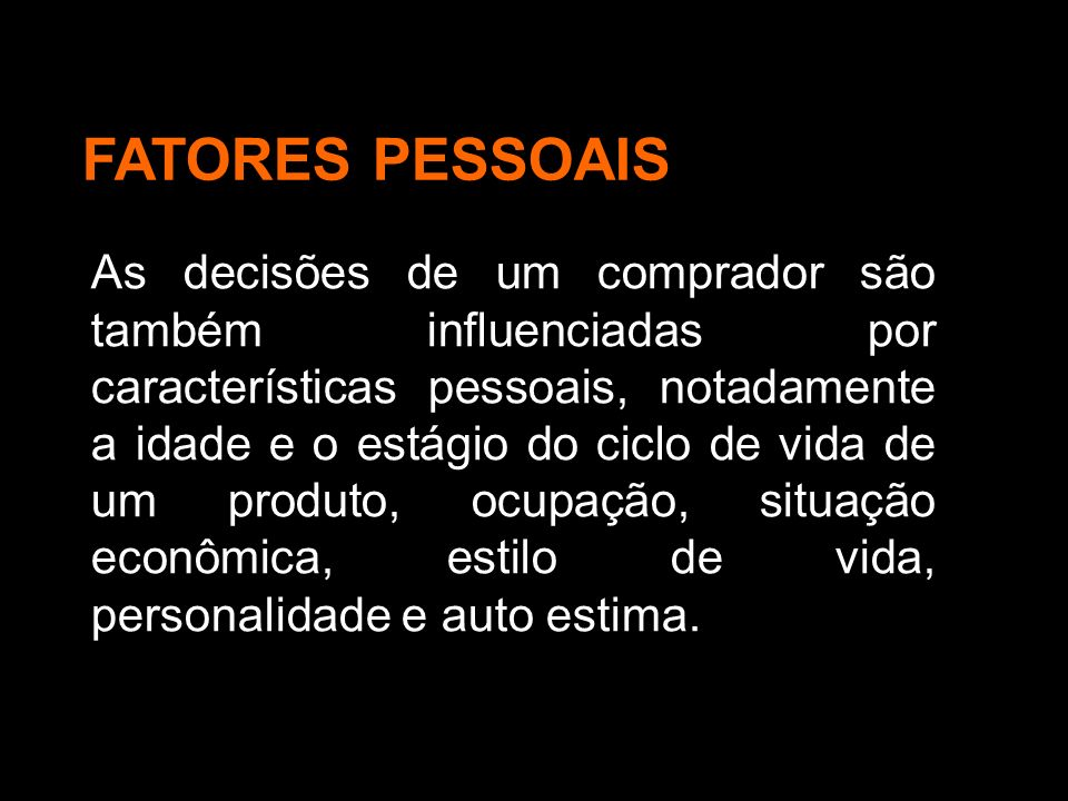 FATORES PESSOAIS
