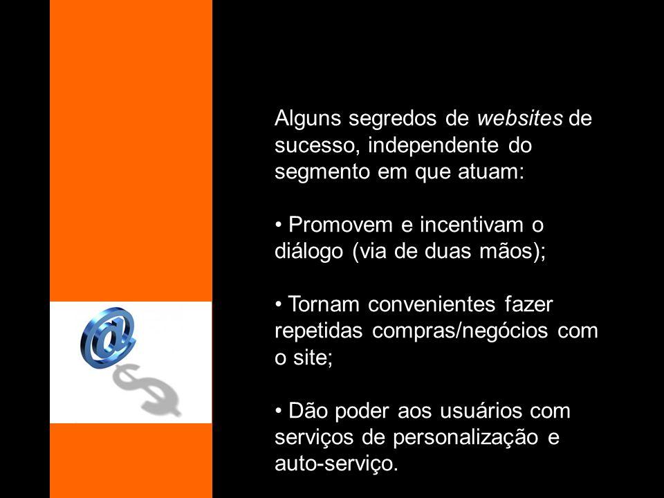 Alguns segredos de websites de sucesso, independente do segmento em que atuam: