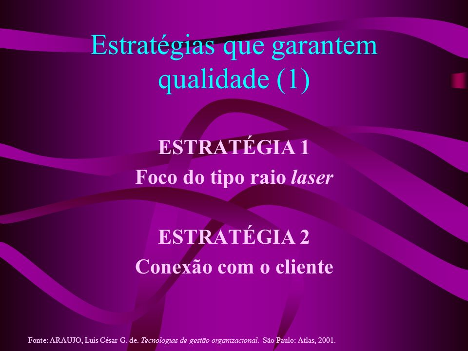 Estratégias que garantem qualidade (1)