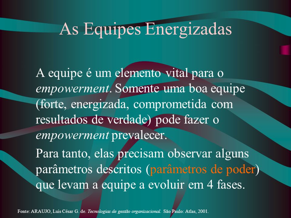 As Equipes Energizadas