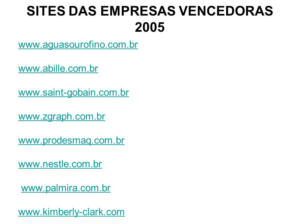 SITES DAS EMPRESAS VENCEDORAS 2005