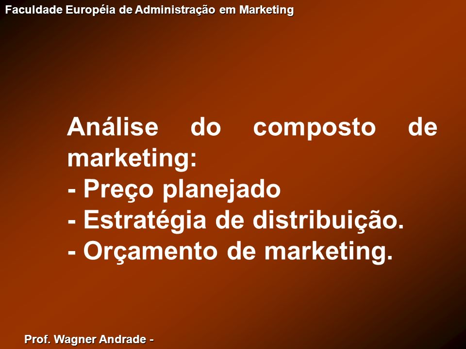 Análise do composto de marketing: