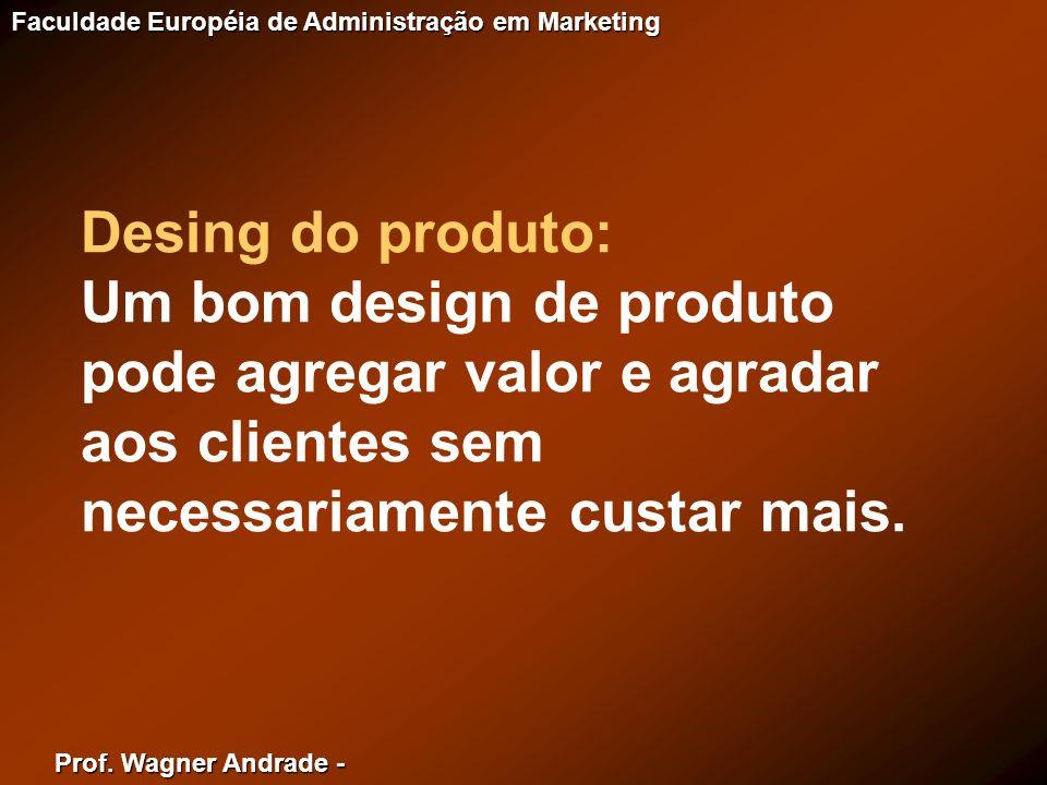 Desing do produto:Um bom design de produto pode agregar valor e agradar aos clientes sem necessariamente custar mais.