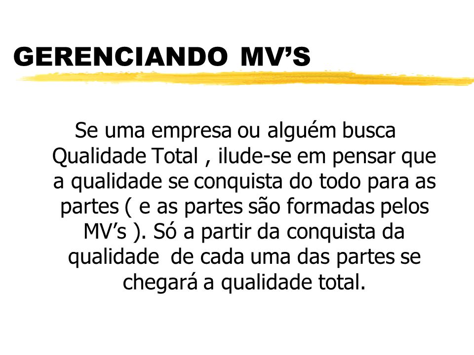 GERENCIANDO MV'S