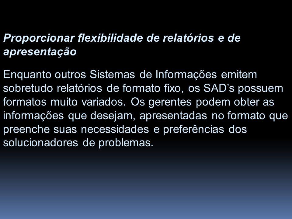 Proporcionar flexibilidade de relatórios e de apresentação