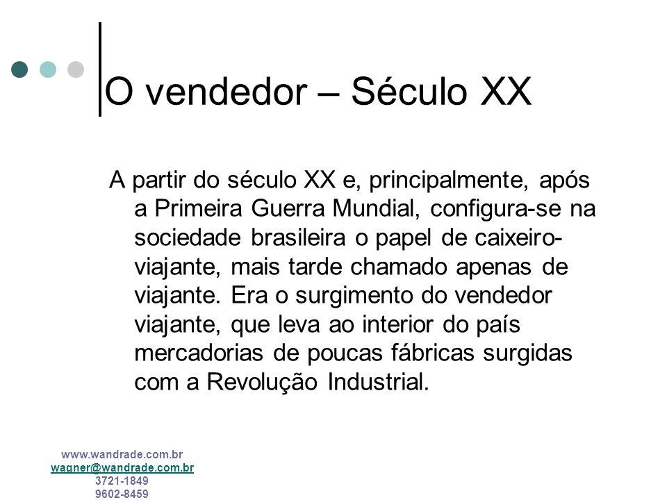 O vendedor – Século XX
