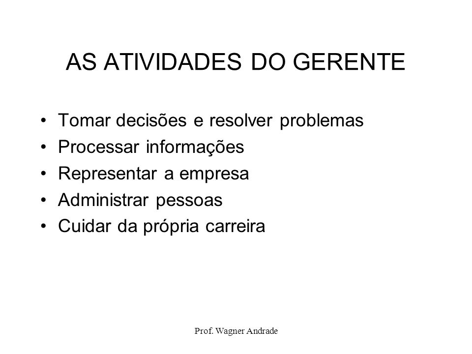 AS ATIVIDADES DO GERENTE