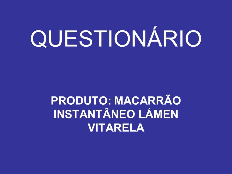 PRODUTO: MACARRÃO INSTANTÂNEO LÁMEN VITARELA
