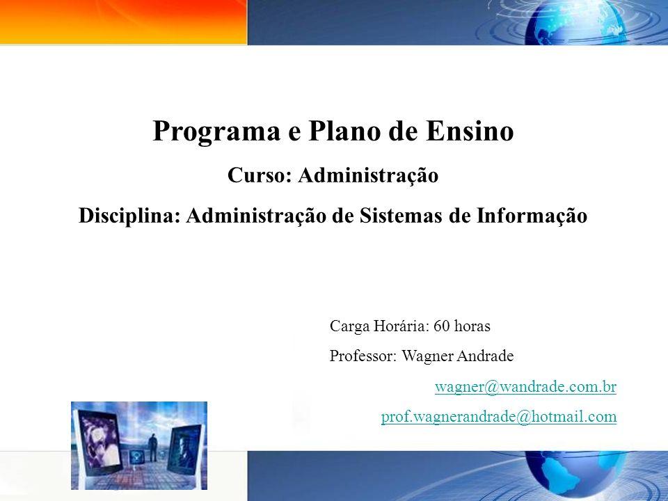 Programa e Plano de Ensino