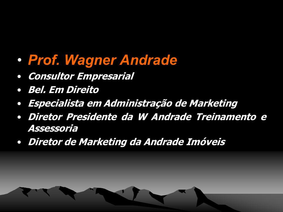 Prof. Wagner Andrade Consultor Empresarial Bel. Em Direito
