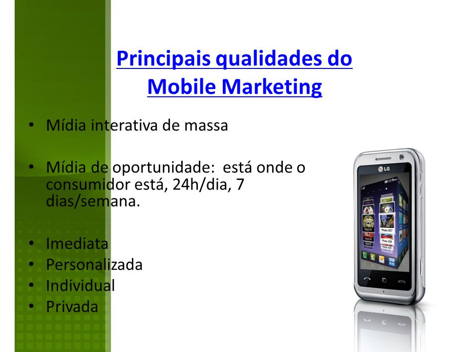 Principais qualidades do Mobile Marketing