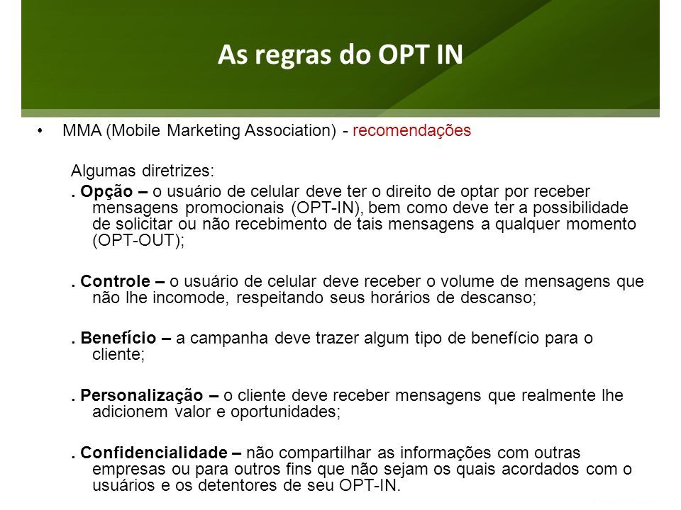 As regras do OPT IN MMA (Mobile Marketing Association) - recomendações