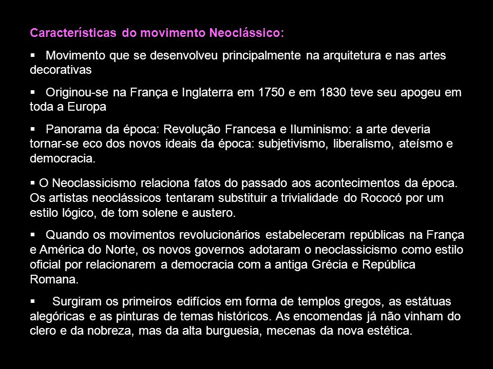 Características do movimento Neoclássico: