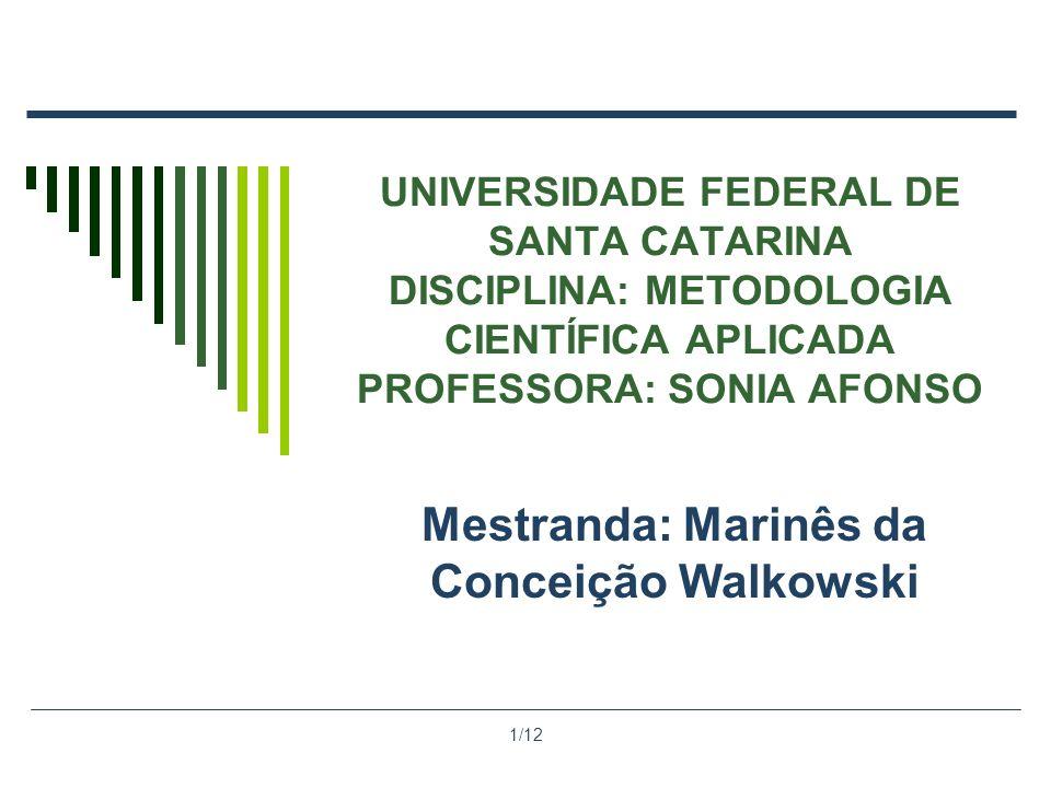Mestranda: Marinês da Conceição Walkowski