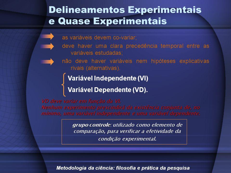 Delineamentos Experimentais e Quase Experimentais