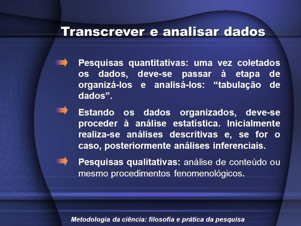 Transcrever e analisar dados